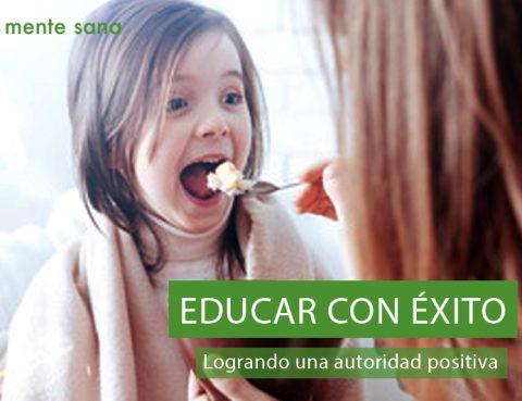 educar con éxito usando autoridad positiva